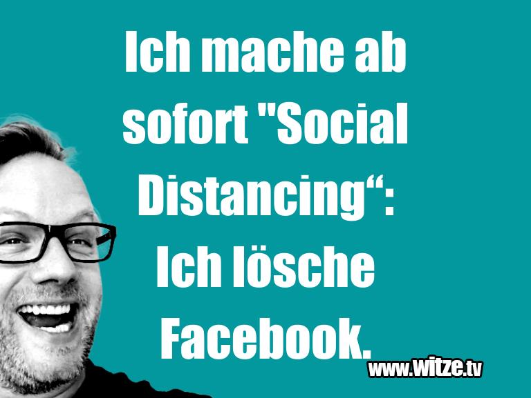 """Hammer Joke... Ich mache ab sofort """"Social Distancing"""": Ich lösch…"""