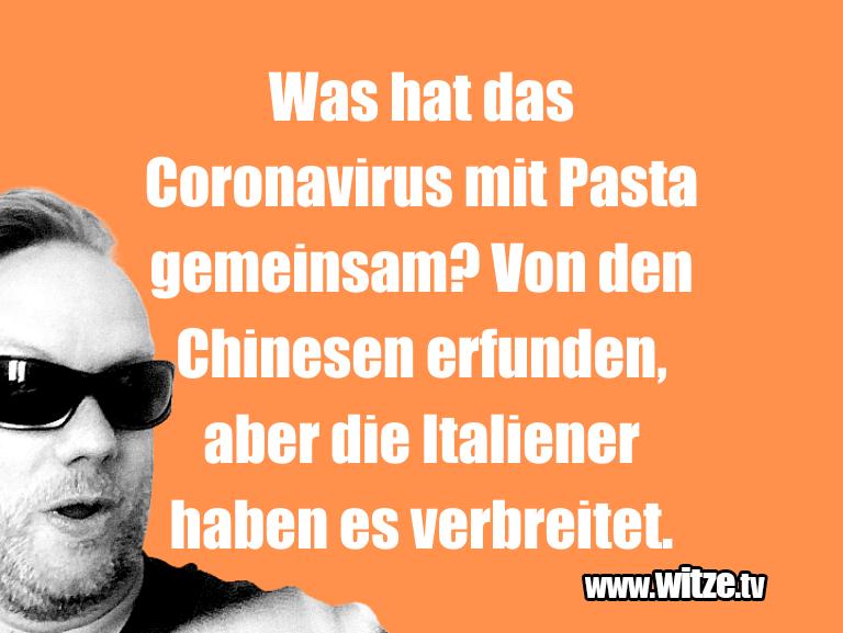 Kracher vom Schöpfer… Was hat das Coronavirus mit Pasta gemeinsam? Von d…