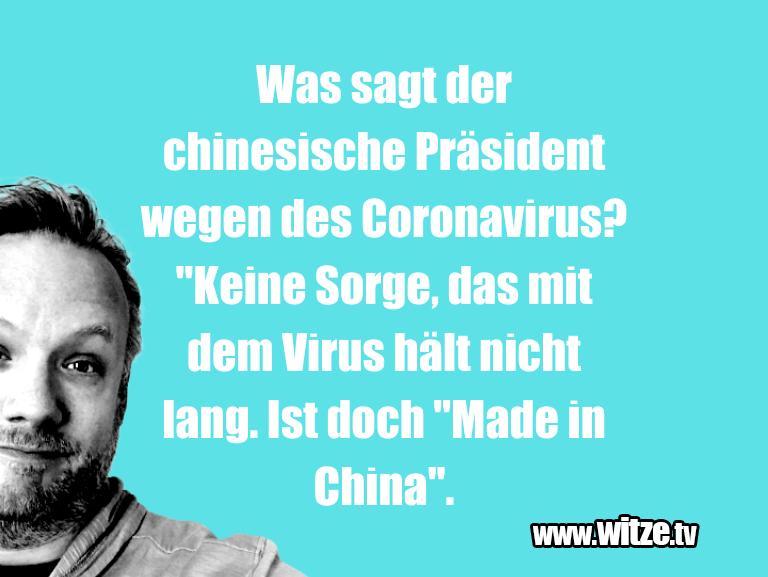 Geisteshaltung oder Schabernack… Was sagt der chinesische Präsident wegen des Coron…