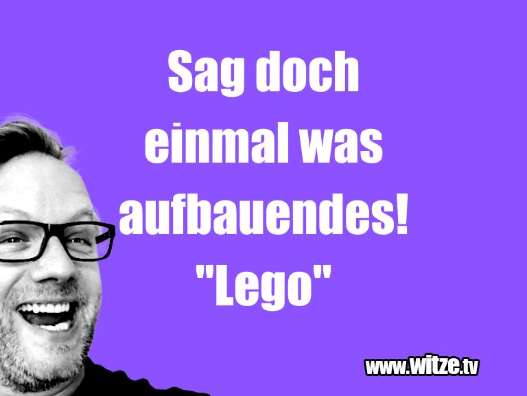 """Erfindergeist oder doch nur Scharbernack...Sag doch einmal was aufbauendes! """"Lego""""…"""