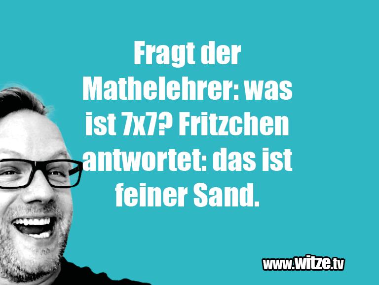 NurUnsinn...FragtderMathelehrer:wasistx?Fritzchen...