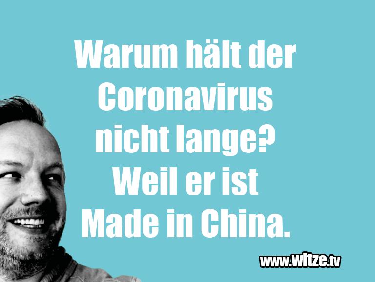 Nur Unsinn... Warum hält der Coronoa Virus nicht lange? Weil...