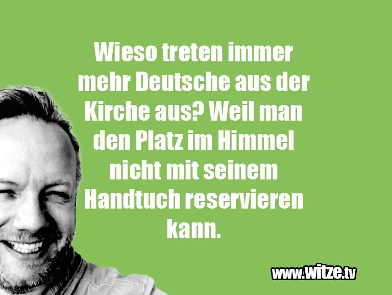 Das ist Humor... Wieso treten immer mehr Deutsche aus der Kirche aus...