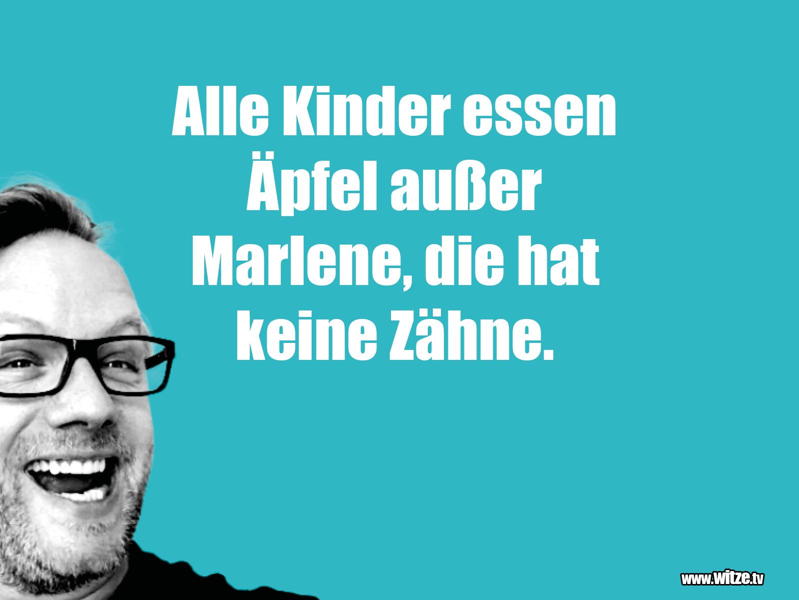Hammer Gag... Alle Kinder essen Äpfel, außer Marlene...
