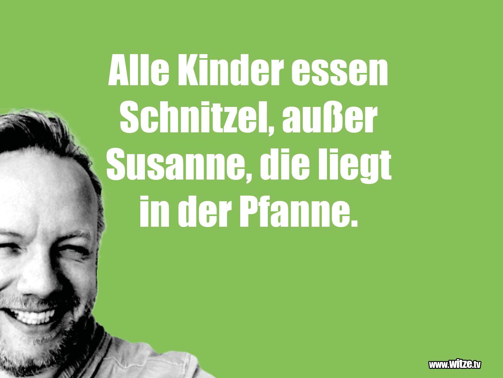 Was ein Jux... Alle Kinder essen Schnitzel, außer Susanne...