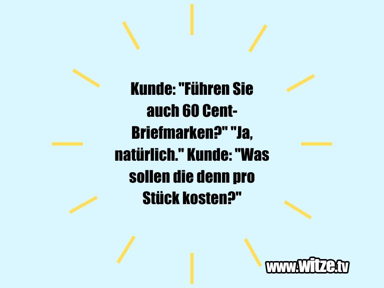 """KrachervomSchöpfer...Kunde:""""FührenSieauch Cent Briefmarken..."""