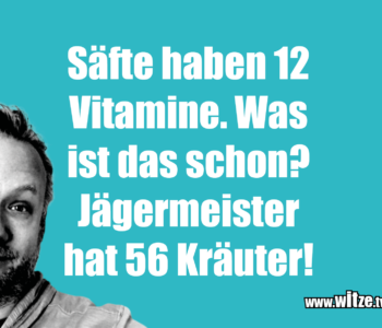 Säfte haben 12 Vitamine. Was…
