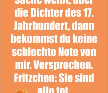 Lehrer zu Fritzchen…