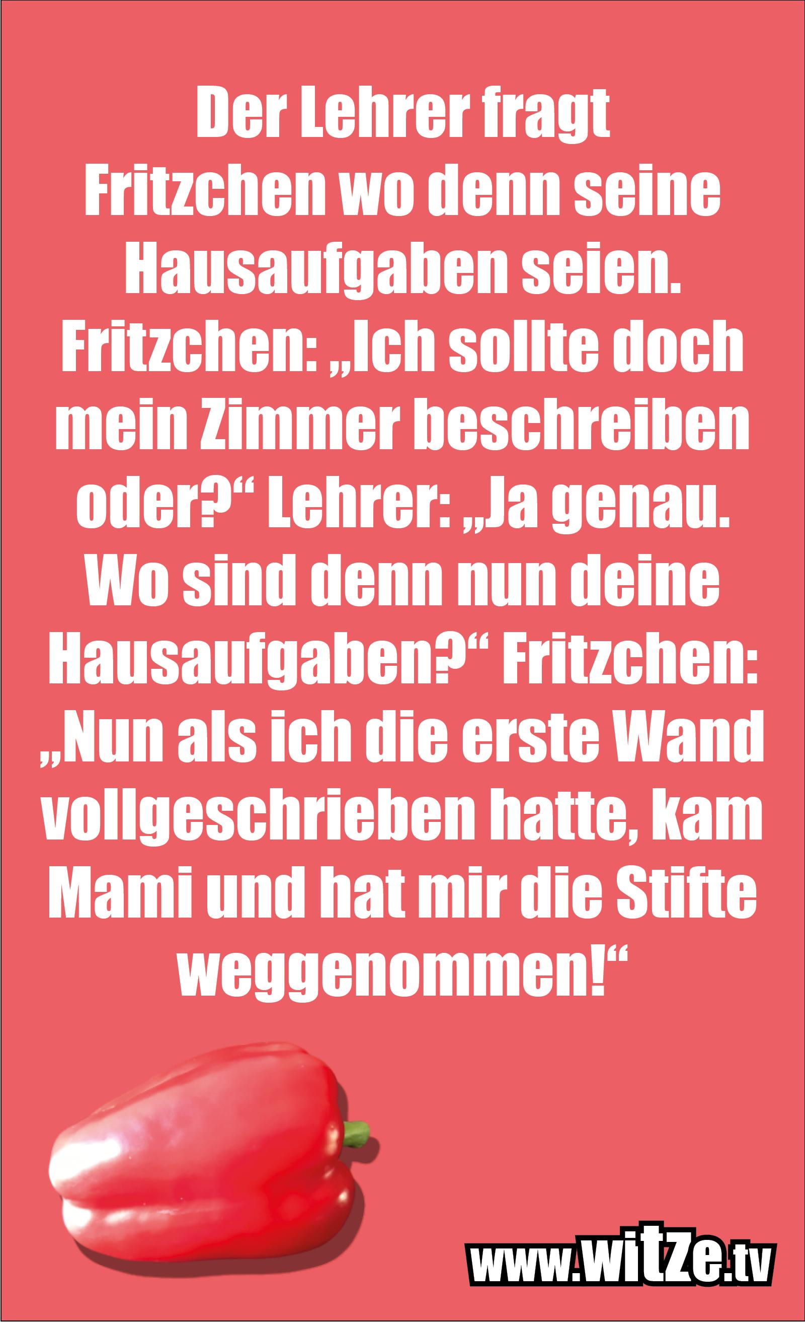 Hammer Joke... Der Lehrer fragt Fritzchen...