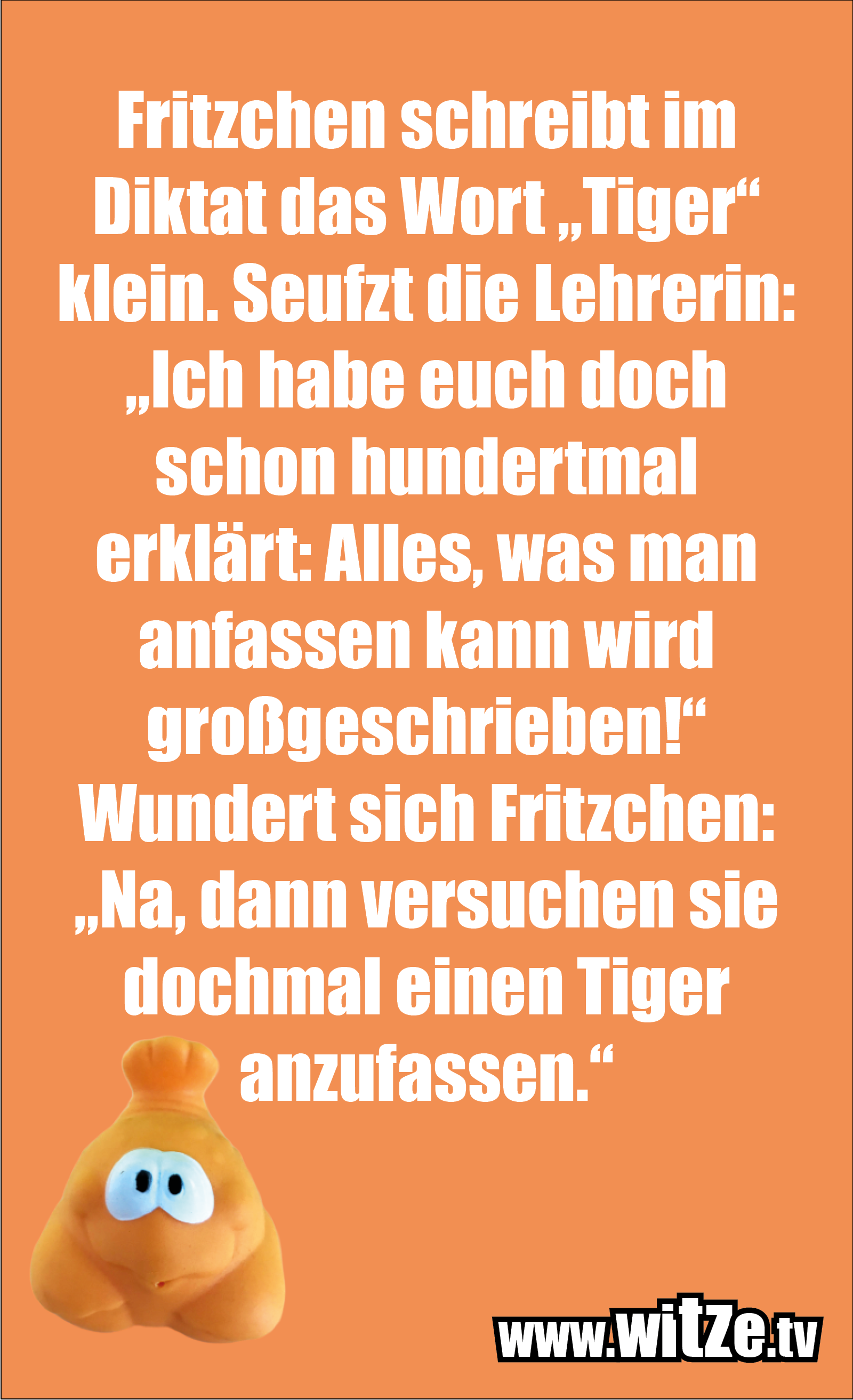 Witz über... Fritzchen schreibt im Diktat...