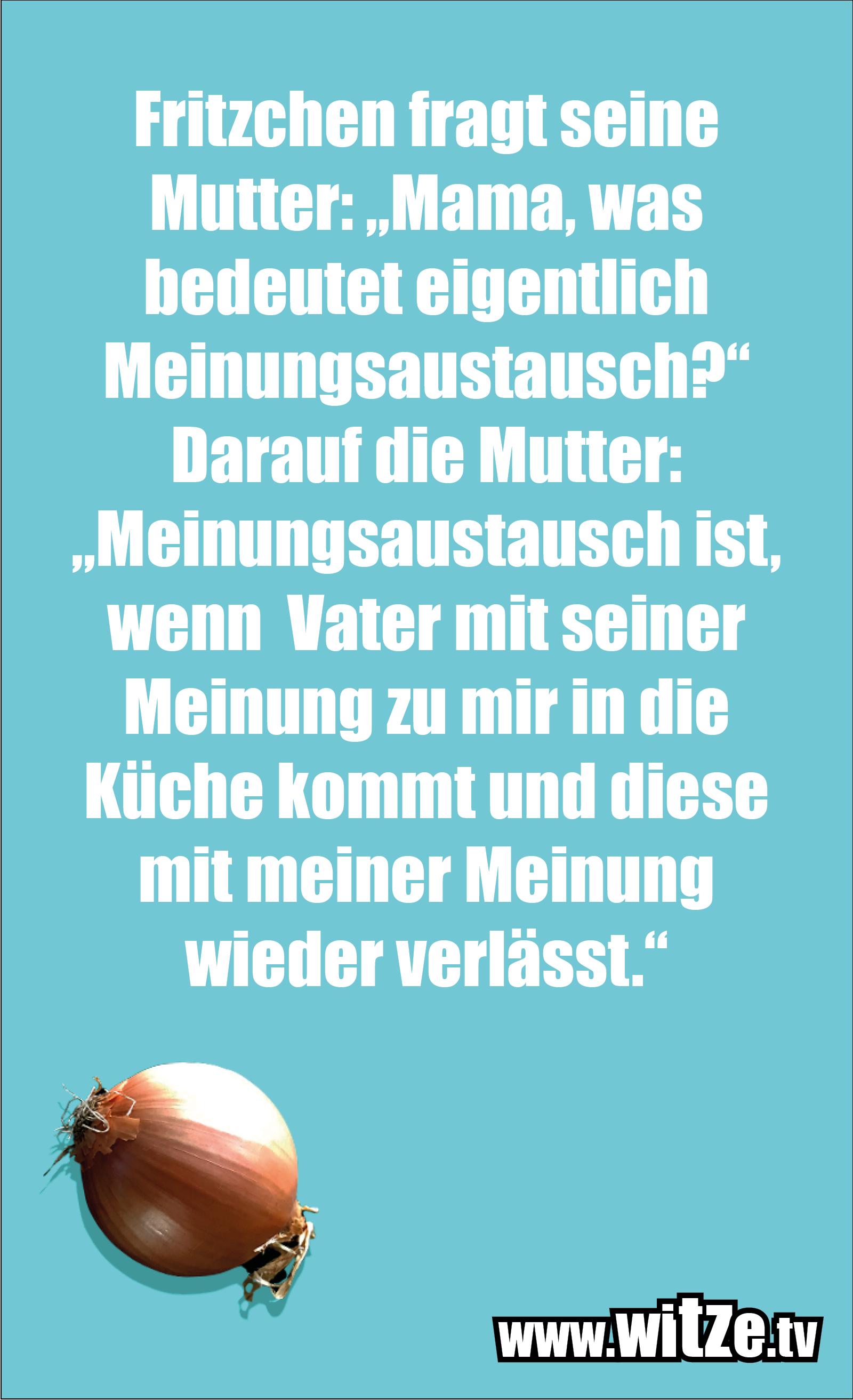 Witz über... Fritzchen fragt seine Mutter...