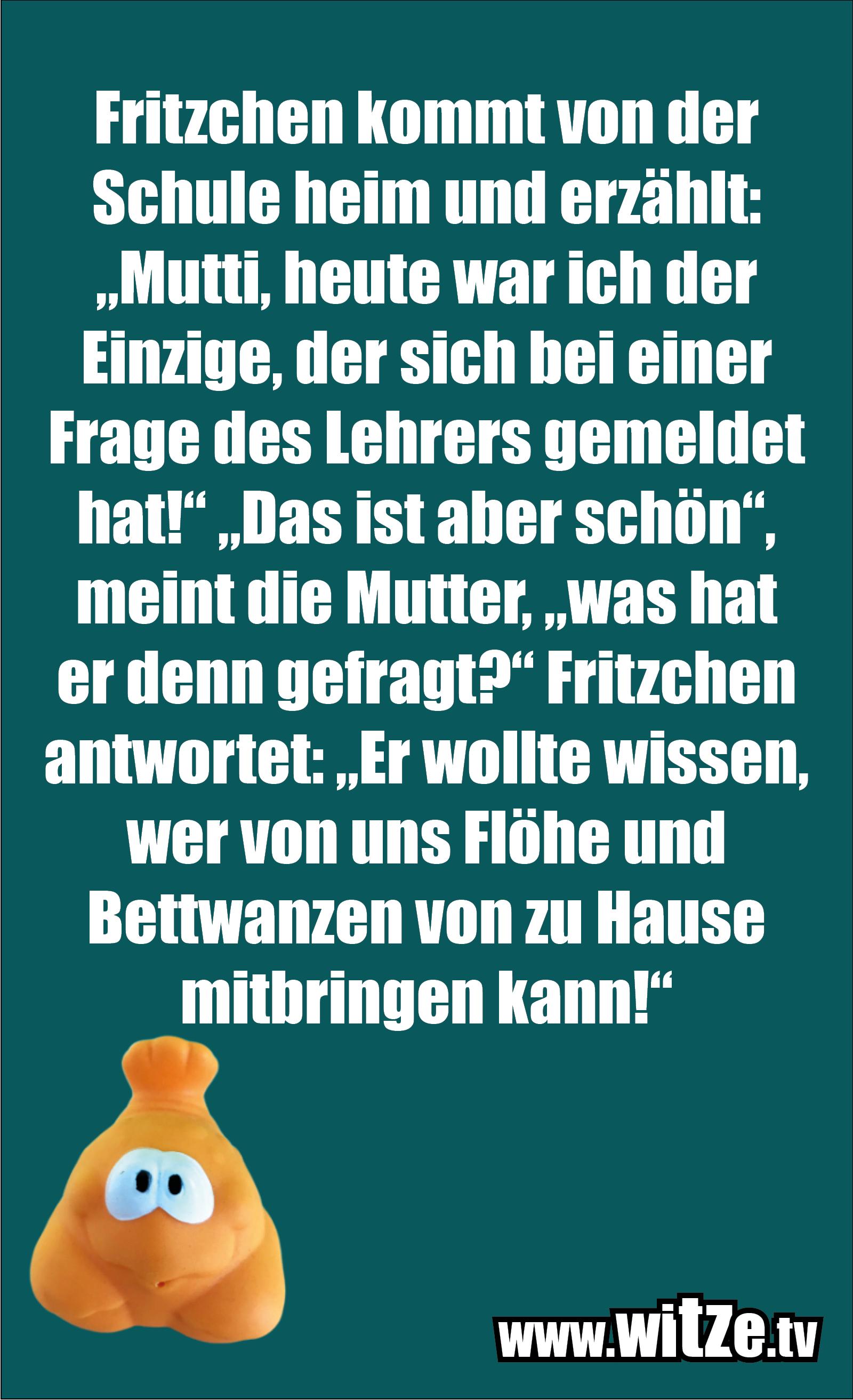Hammer Gag... Fritzchen kommt von der Schule...