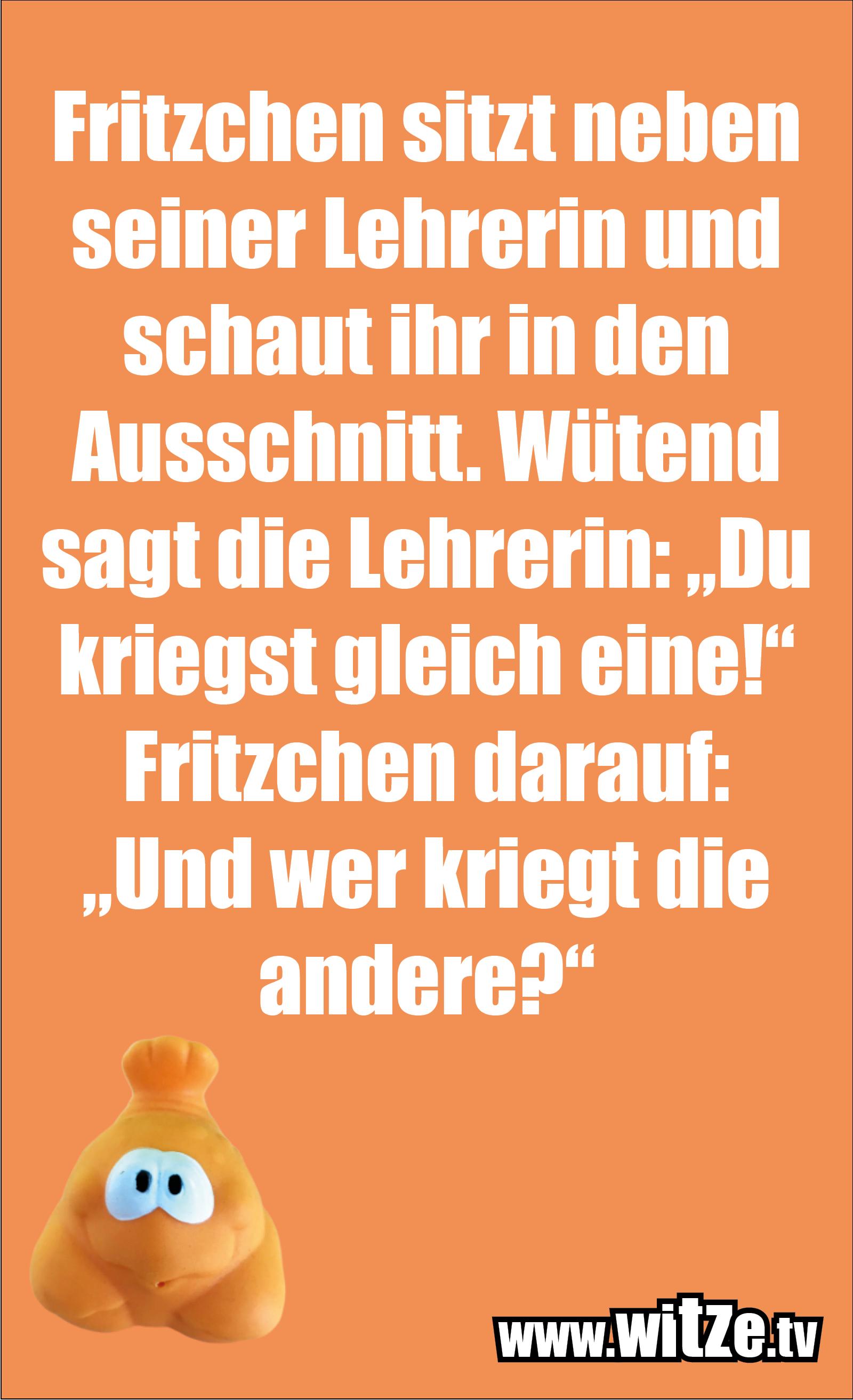 Das ist Humor... Fritzchen sitzt neben seiner Lehrerin...