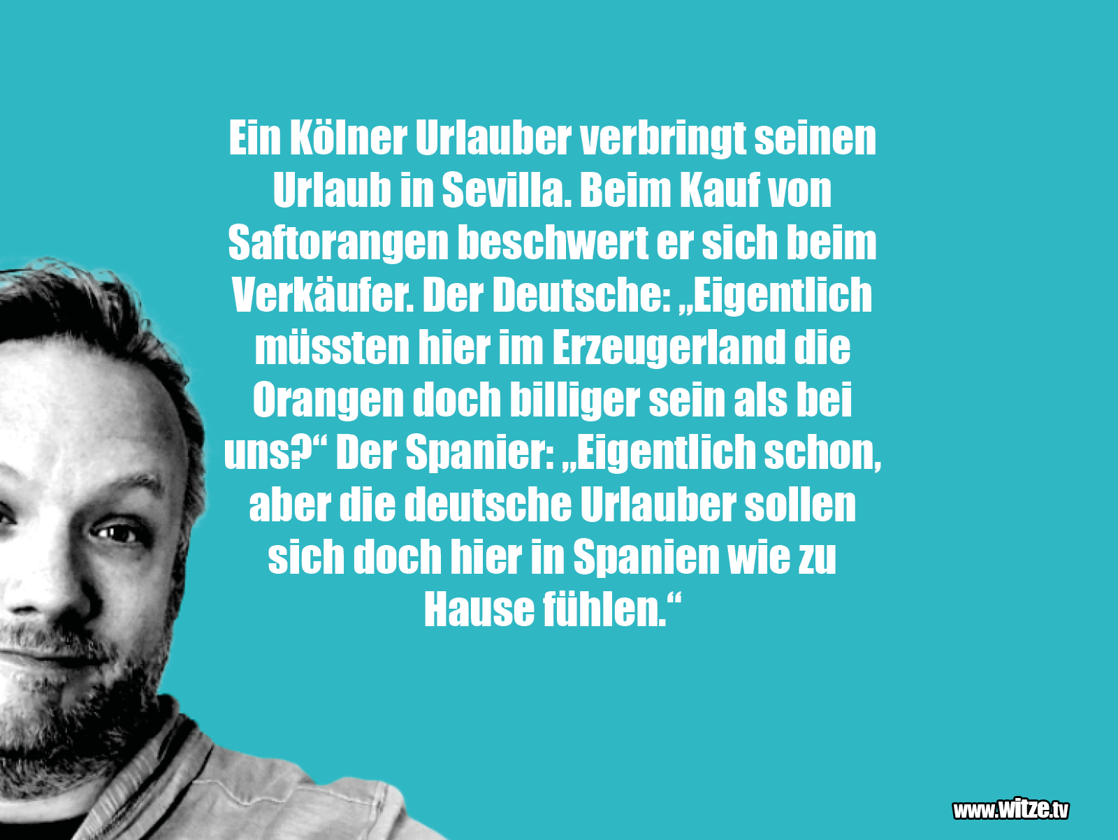 Hammer Joke... Ein Kölner Urlauber verbringt...
