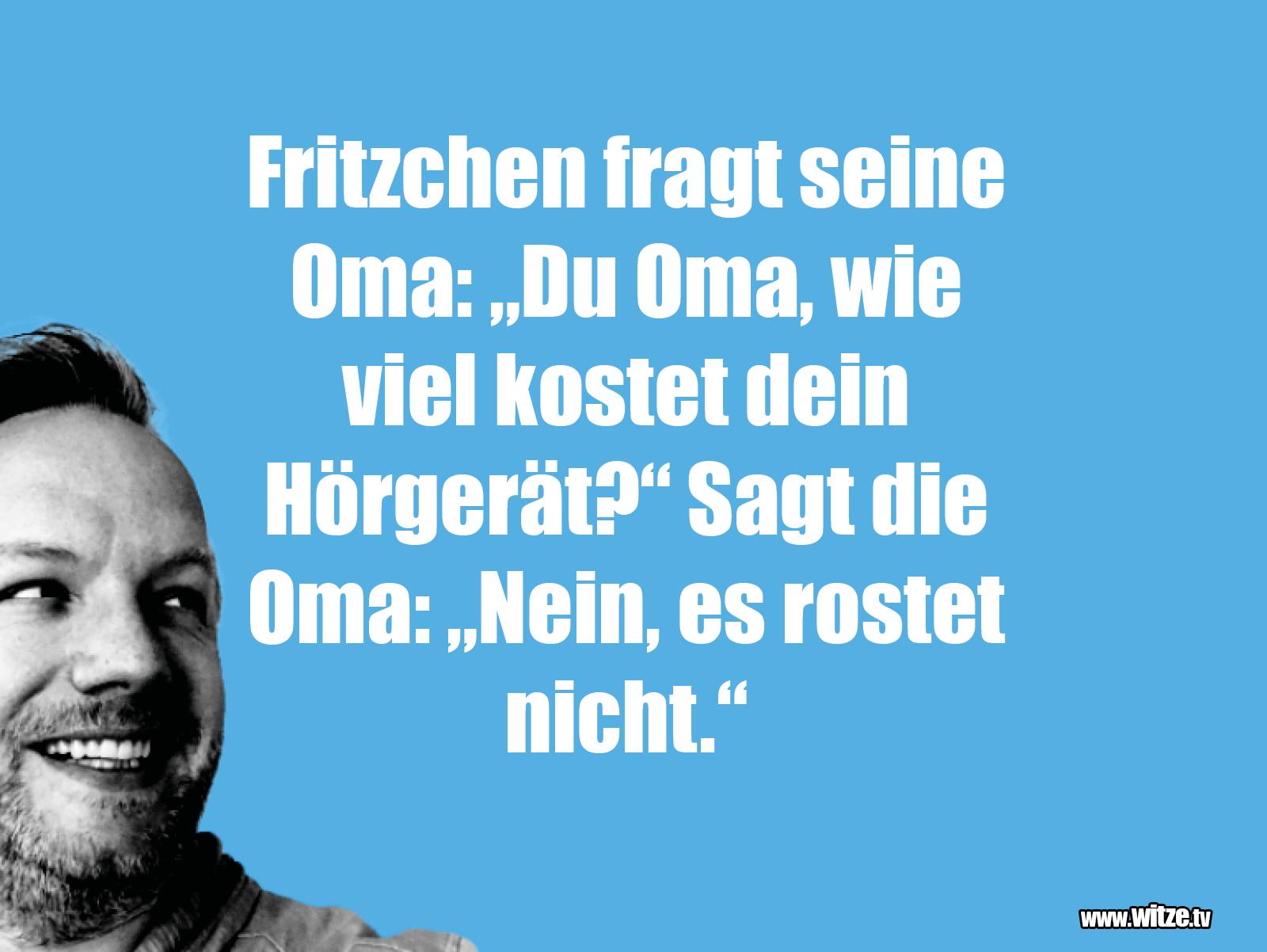 Witz über... Fritzchen fragt seine Oma...