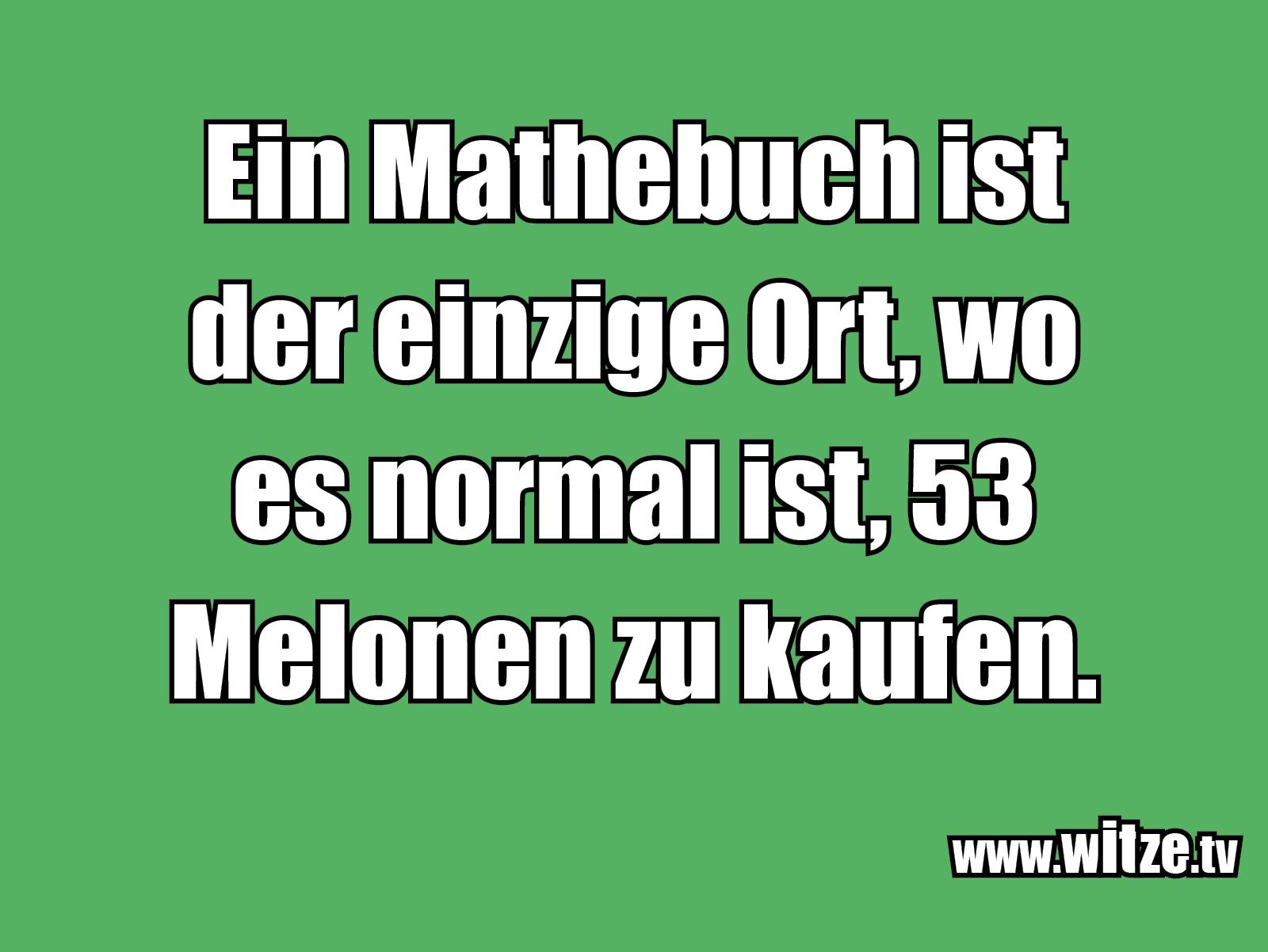 Witz über... Ein Mathebuch ist der einzige...