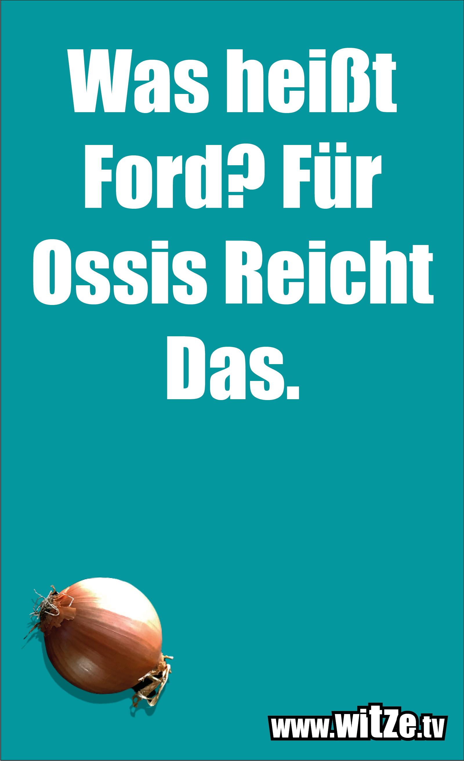 Was heißt Ford? Für Ossis...